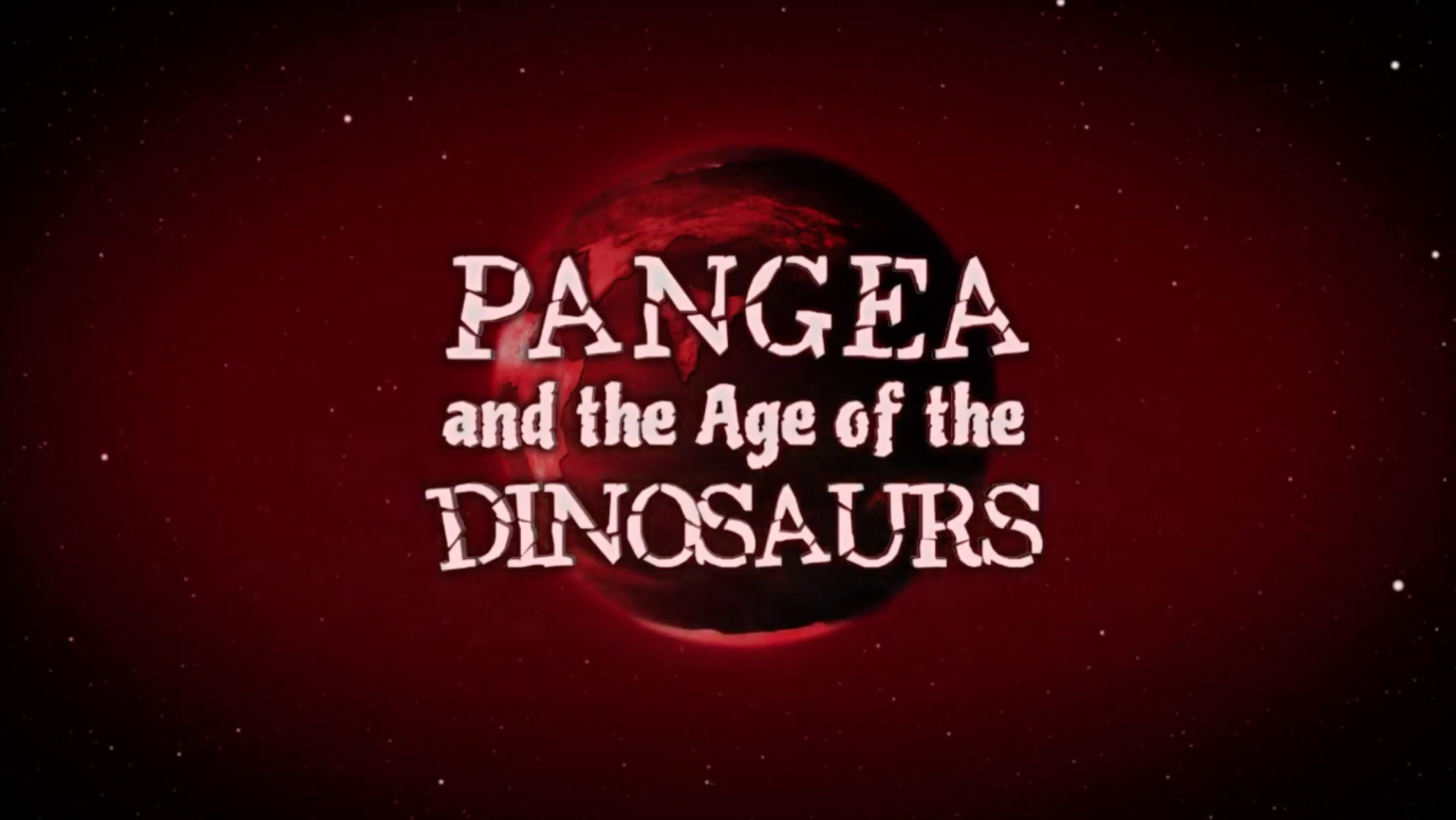 Pangea and the Age of the Dinosaurs
